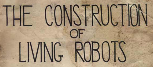 the construction of living robots